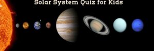 Best Quiz for Solar System to Elementary School kids (#1 Questions and Answers)