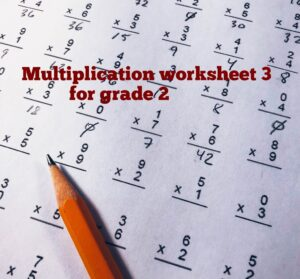 Best Multiplication worksheet for grade 2 (No#1 Questions and Answers)