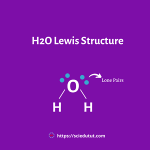 H2O Lewis structure and Molecular Geometry[No#1 Best Explanation]