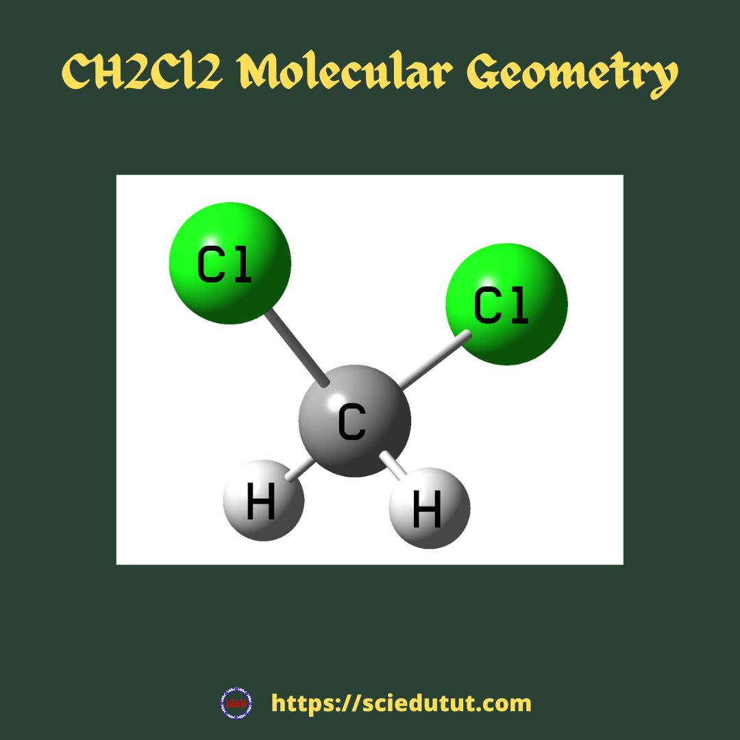 CH2Cl2 Molecular Geometry