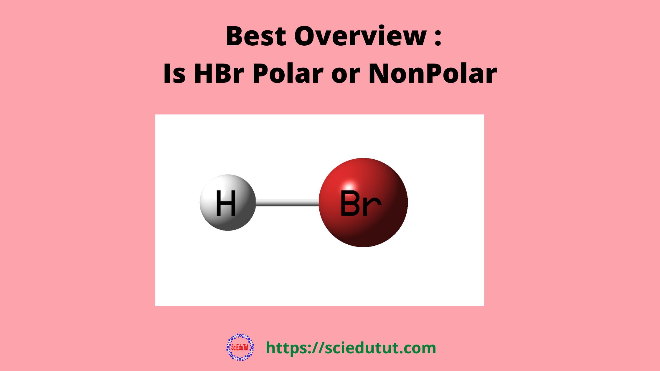 Is HBr polar or nonpolar