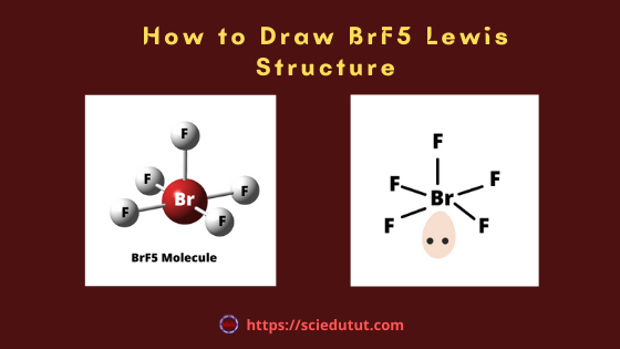 How to draw BrF5 Lewis Structure?