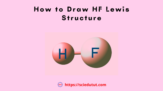 How to draw HF Lewis Structure?