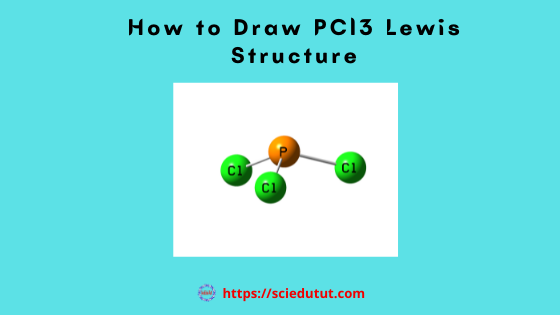 How to draw PCl3 Lewis Structure?