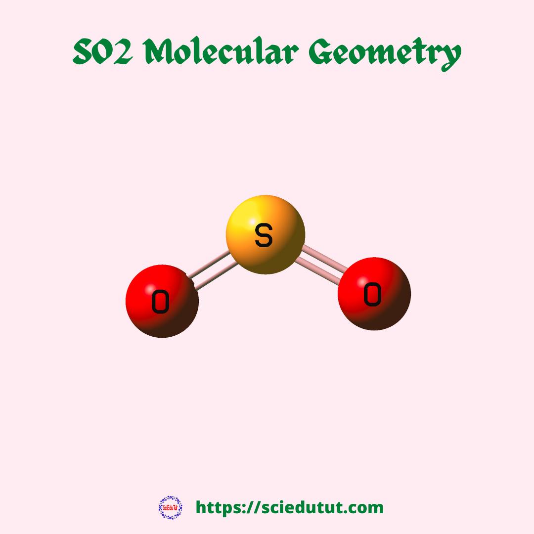 SO2 Molecular Geometry