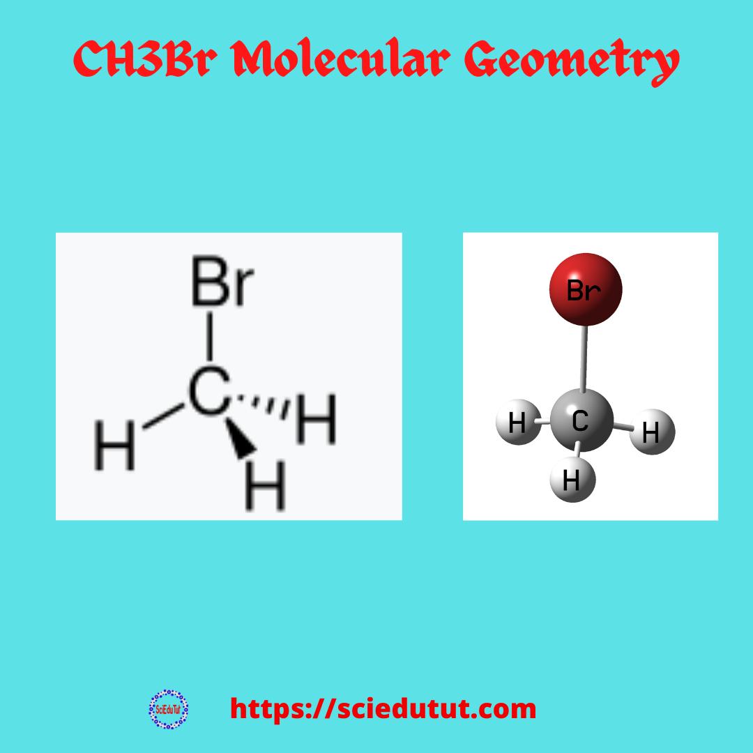 CH3Br Molecular Geometry