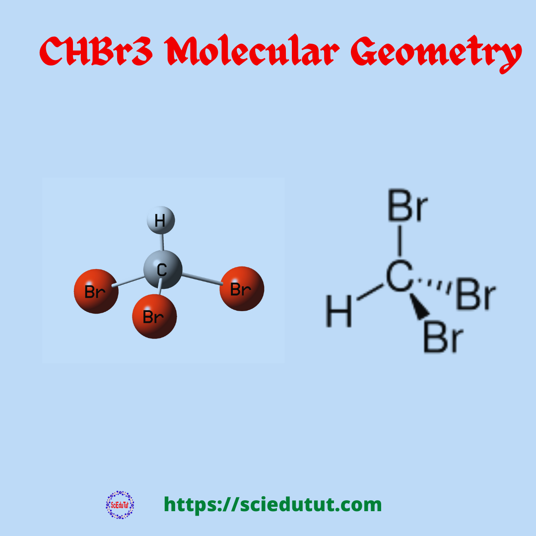 CHBr3 molecular geometry