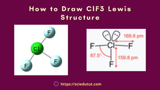 How to draw ClF3 Lewis Structure?