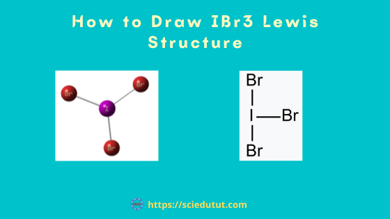 How to draw IBr3 Lewis Structure?