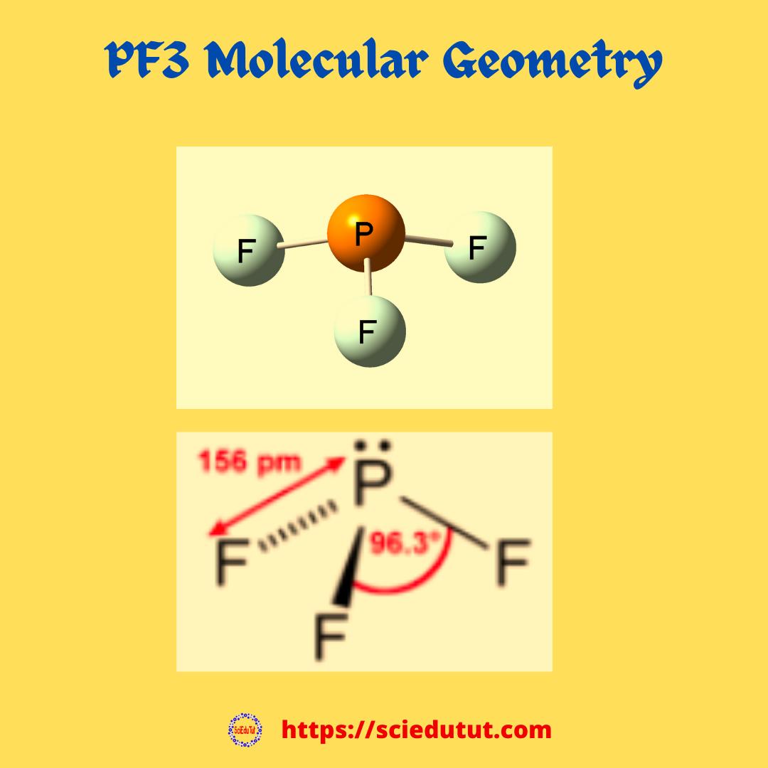 PF3 Molecular Geometry