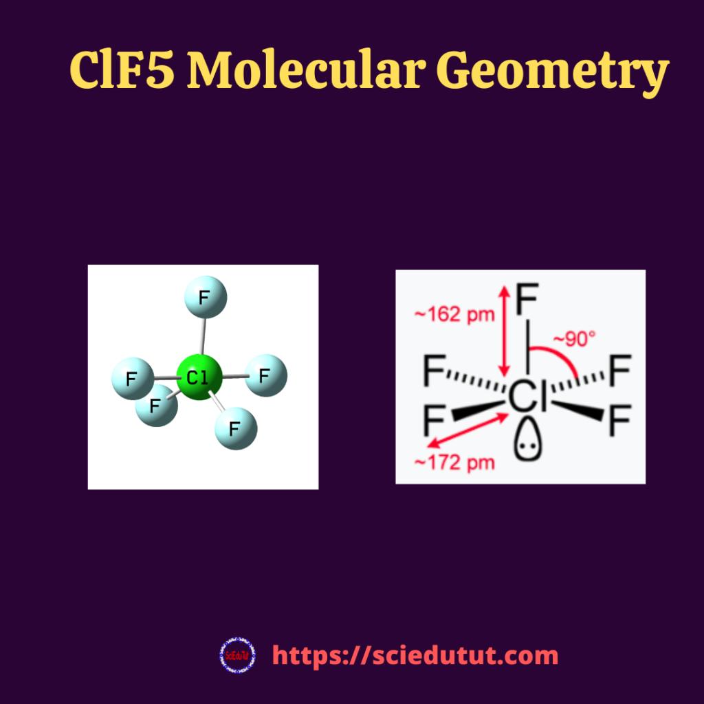 ClF5 Molecular Geometry