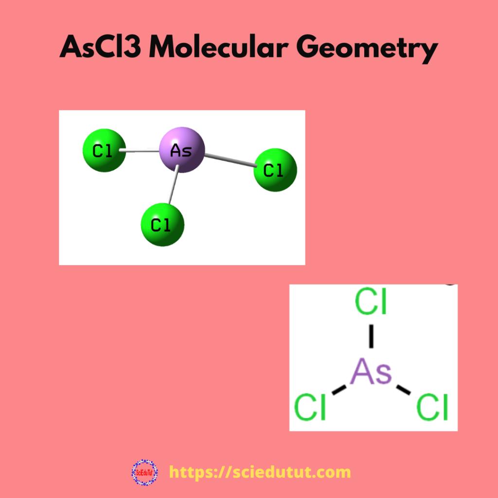 AsCl3 Molecular Geometry